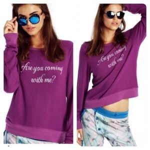 New! WILDFOX Are You Coming With Me Sweatshirt